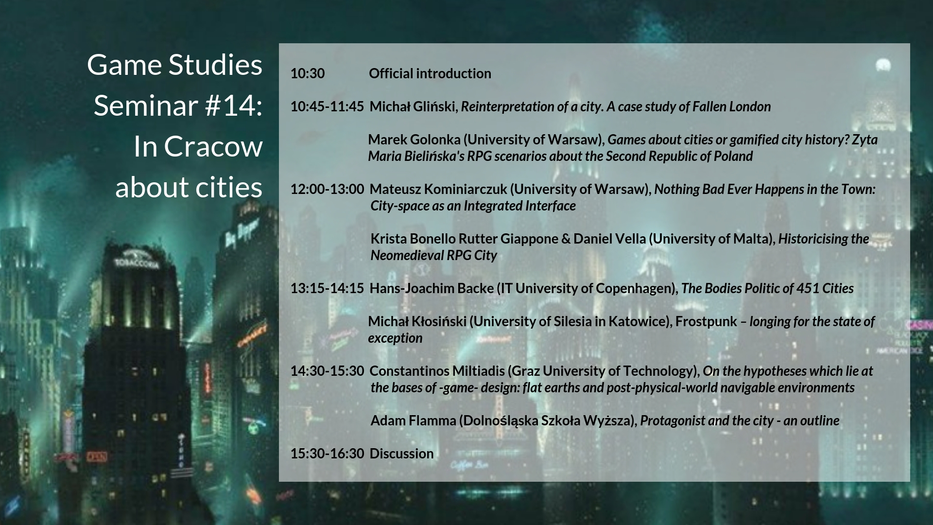 Presentation at Game Studies Seminar #14:In Cracow about cities, Jagiellonian University